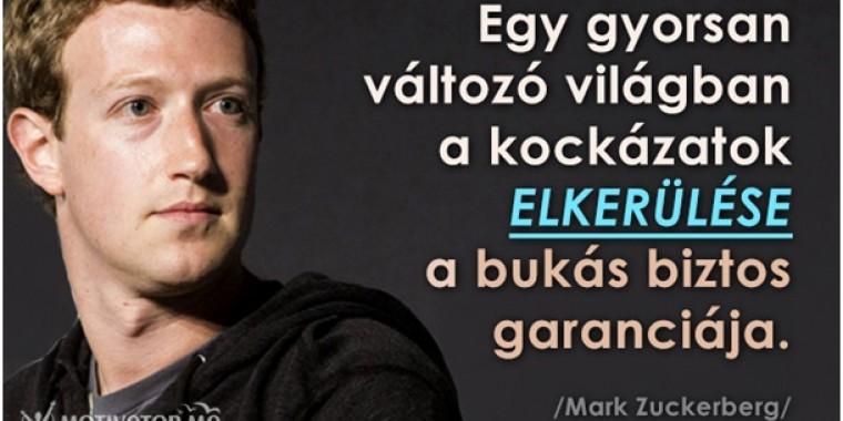 9 idézet Mark Zuckerbergtől