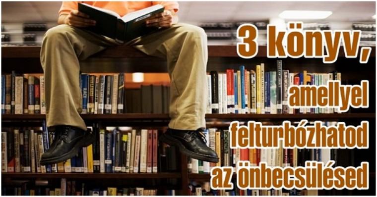 3 könyv, amellyel felturbózhatod az önbecsülésedet
