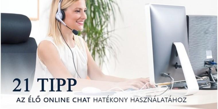 21 tipp, hogyan használjuk az élő chatet