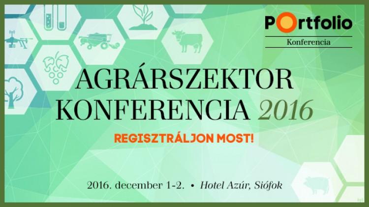 Agrárszektor Konferencia – Siófok - legnagyobb hazai Agrárkonferencia - December 1-2.